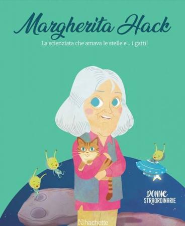Margherita Hack: la scienziata che amava le stelle e...i gatti