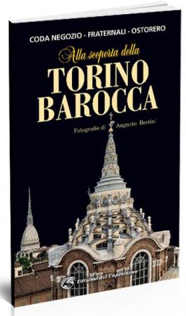 Alla scoperta della Torino barocca