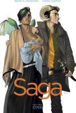 Saga / Brian K. Vaughan writer ; Fiona Staples artist. Vol. 1
