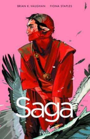 Saga / Brian K. Vaughan writer ; Fiona Staples artist. Vol. 2