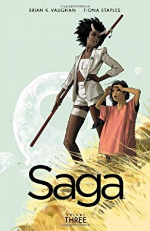 Saga / Brian K. Vaughan writer ; Fiona Staples artist. Vol. 3