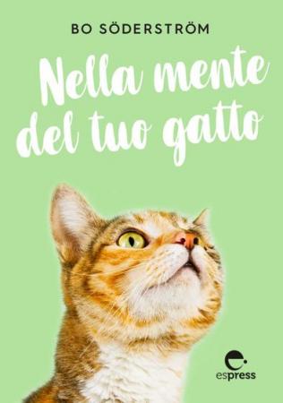 Nella mente del tuo gatto