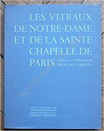 Les vitraux de Notre-Dame et de la Sainte-Chapelle de Paris
