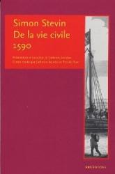 Simon Stevin. De la vie civile, 1590