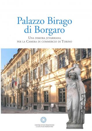 Palazzo Birago di Borgaro: una dimora juvarriana per la Camera di commercio di Torino