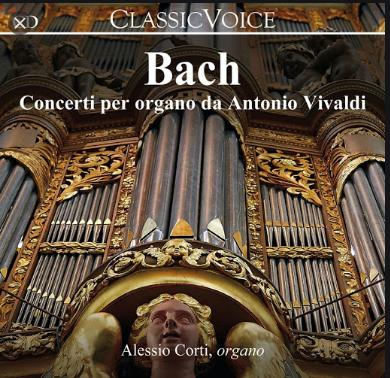 Concerti per organo da Antonio Vivaldi [e altri autori]