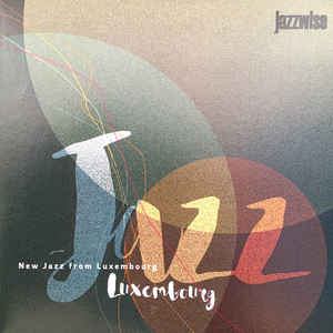 New jazz from Luxembourg