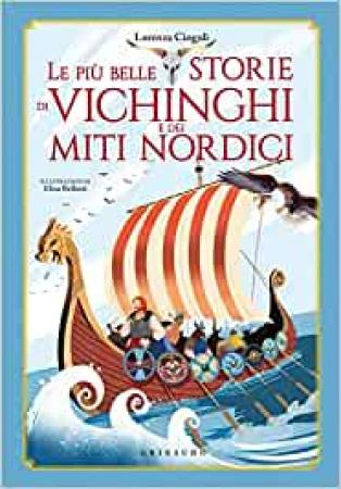 Le più belle storie di Vichinghi e dei miti nordici