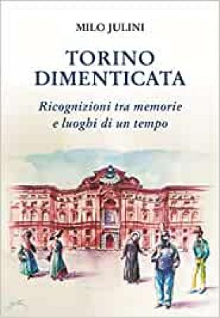 Torino dimenticata