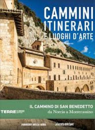 Il cammino di San Benedetto da Norcia a Montecassino