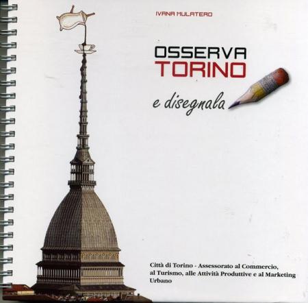 Osserva Torino e disegnala