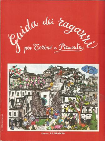 Guida dei ragazzi per Torino e Piemonte