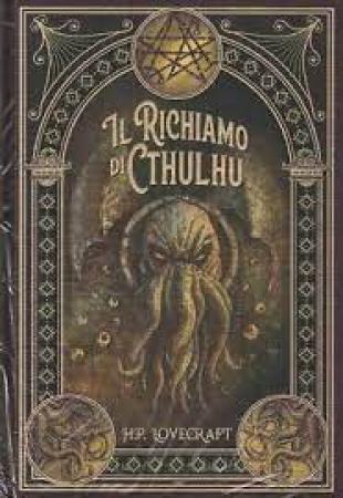 Il richiamo di Cthulhu e altri racconti spaventosi
