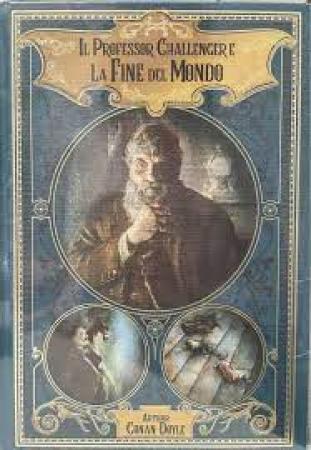 Il professor Challanger e la fine del mondo e altre avventure al limite