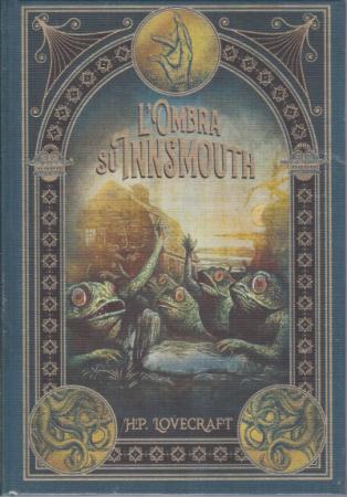 L'ombra su Innsmonuth e le avventure di Randolph Carter