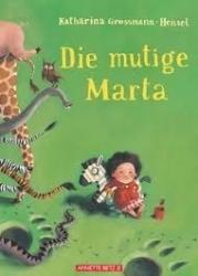 Die mutige Marta